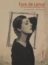 Eyre de Lanux   Une décoratrice américaine à Paris
